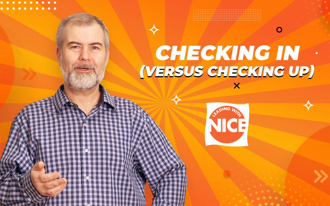 Checking In (Versus Checking Up)